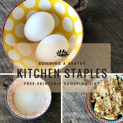 Building a Pantry / Kitchen Staples