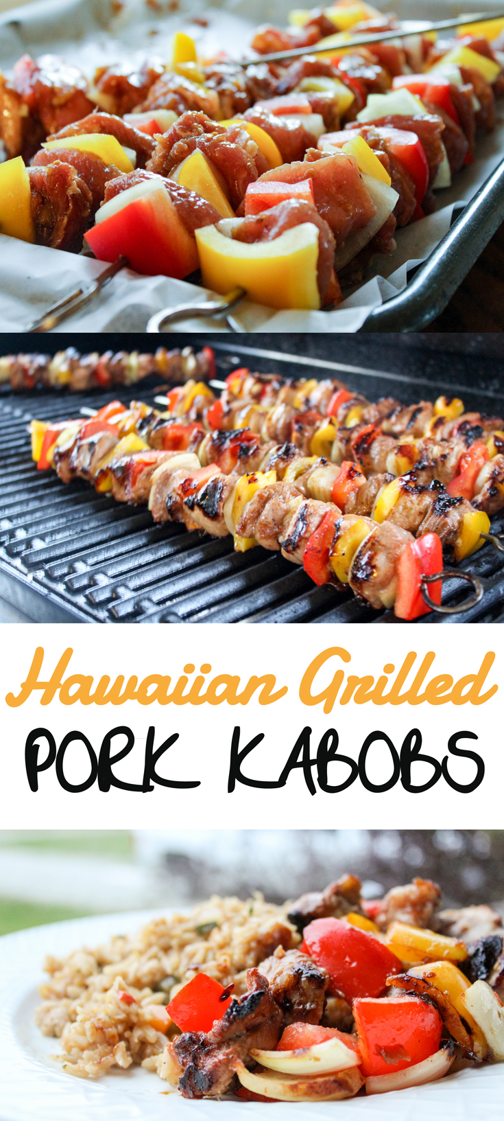 One of my favorite grilling recipes ever: Hawaiian Grilled Pork Kabobs. Moist pork tenderloin marinated in a sweet pineapple marinade and grilled with bright veggies. #grilledporkkabobs #grillingrecipe