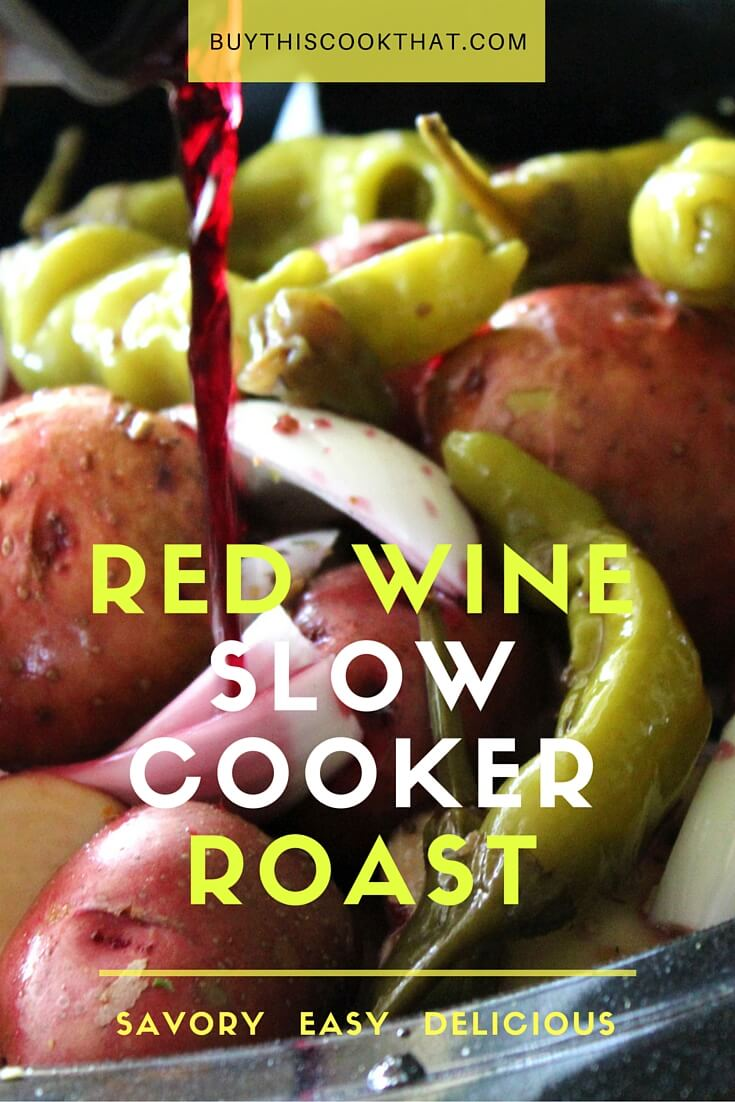 Red Wine Slow Cooker Roast with baby potatoes, onions and pickled peppers. This recipe has an Italian feel to it, and is still an All-American hearty meal.  buythiscookthat.com/red-wine-slow-cooker-roast/ #roast #slowcooker #wine #recipe