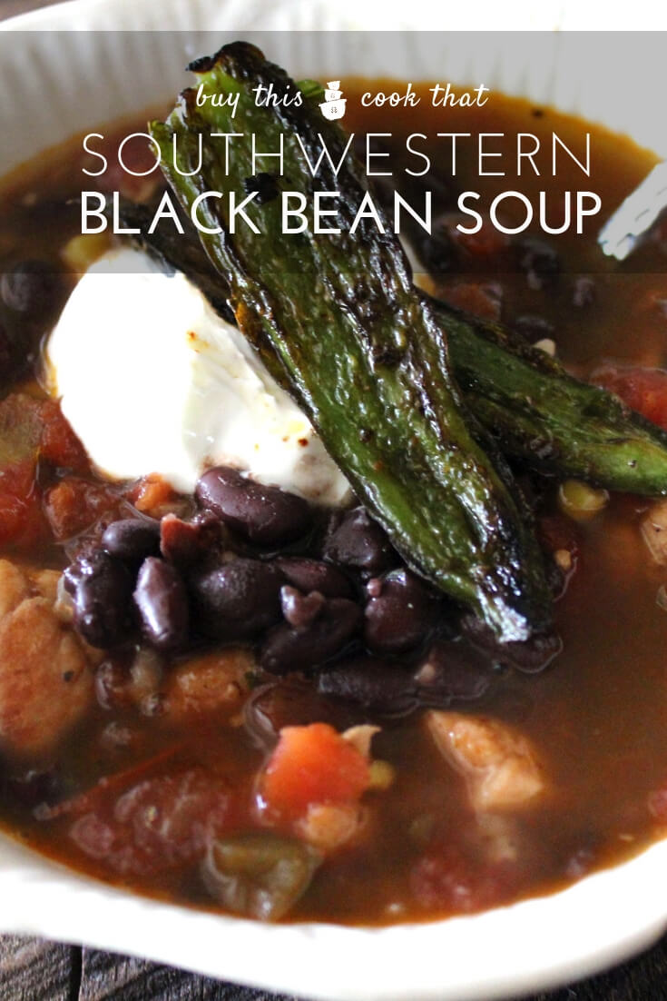 Southwestern Black Bean Soup with Roasted Jalapenos | Buy This Cook ThatWarm and comforting Southwestern Black Bean Soup is loaded with black beans, corn, tomatoes and tender seasoned chicken. Serve with a side of roasted jalapenos.  #blackbeansoup #southwesternsoup