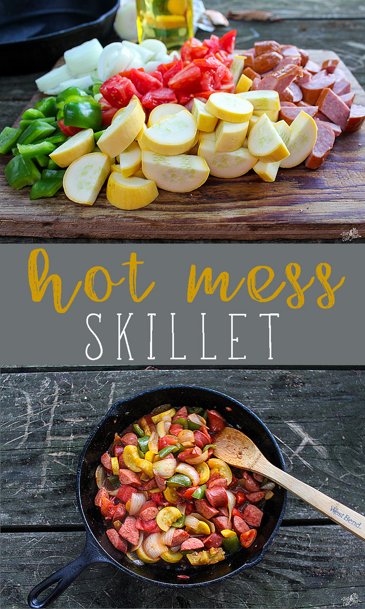 Hot Mess Skillet - A camping recipe you are going to love. Easy, delicious and adaptable. Fresh summer veggies, tomatoes and more
