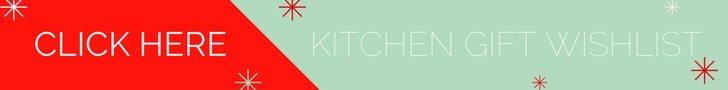 Kitchen Christmas Wish List, 15 Gift Ideas under $100