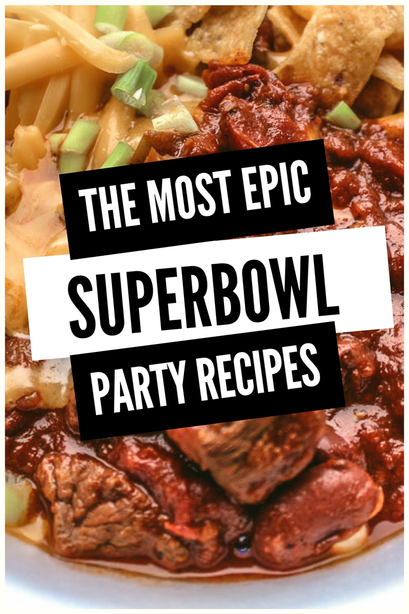 The Most Epic Superbowl Party Recipes Ever #superbowlpartyrecipes #superbowl #superbowlLII