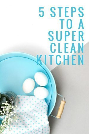 5 Steps to a Super Clean Kitchen
