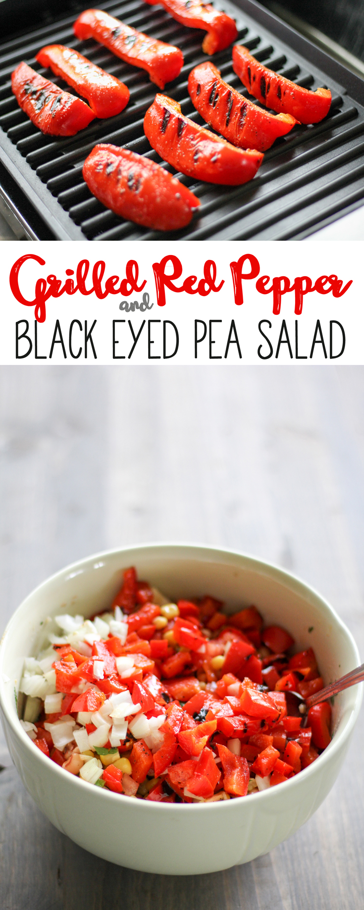Grilled Red Pepper Black Eyed Pea is healthy recipe big on flavor.  Grill like it is Summer! #GrillIt