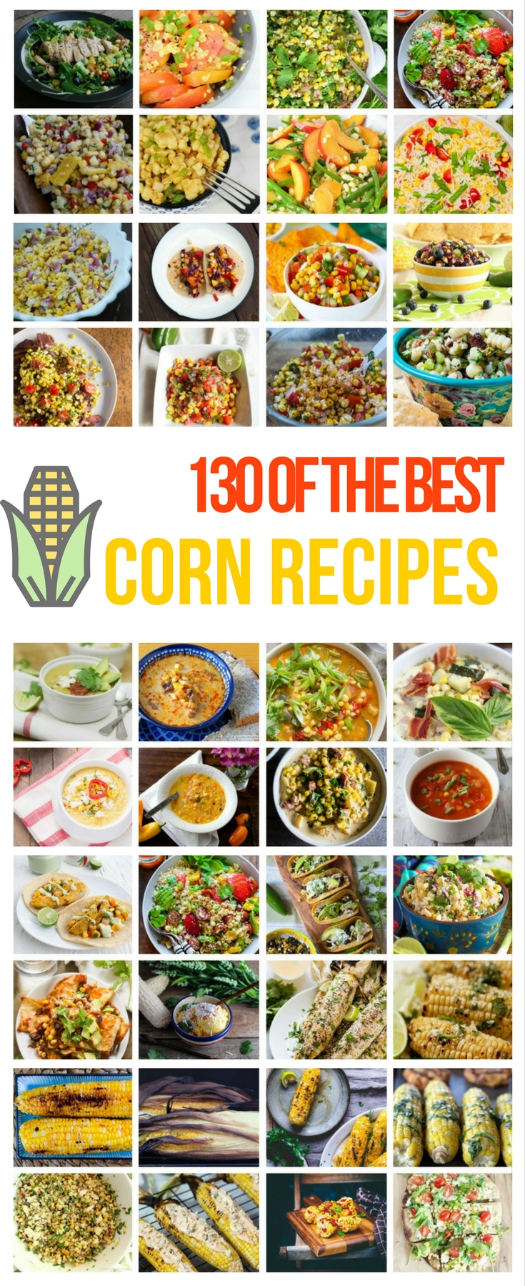 Have You Ever Made Corn Like This? 130 of The Best Corn Recipes Ever