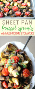Sheet Pan Brussel Sprouts with Mushrooms & Tomatoes. Don't let the simplicity fool you. This side dish recipe is super tasty and looks stunning on the table.