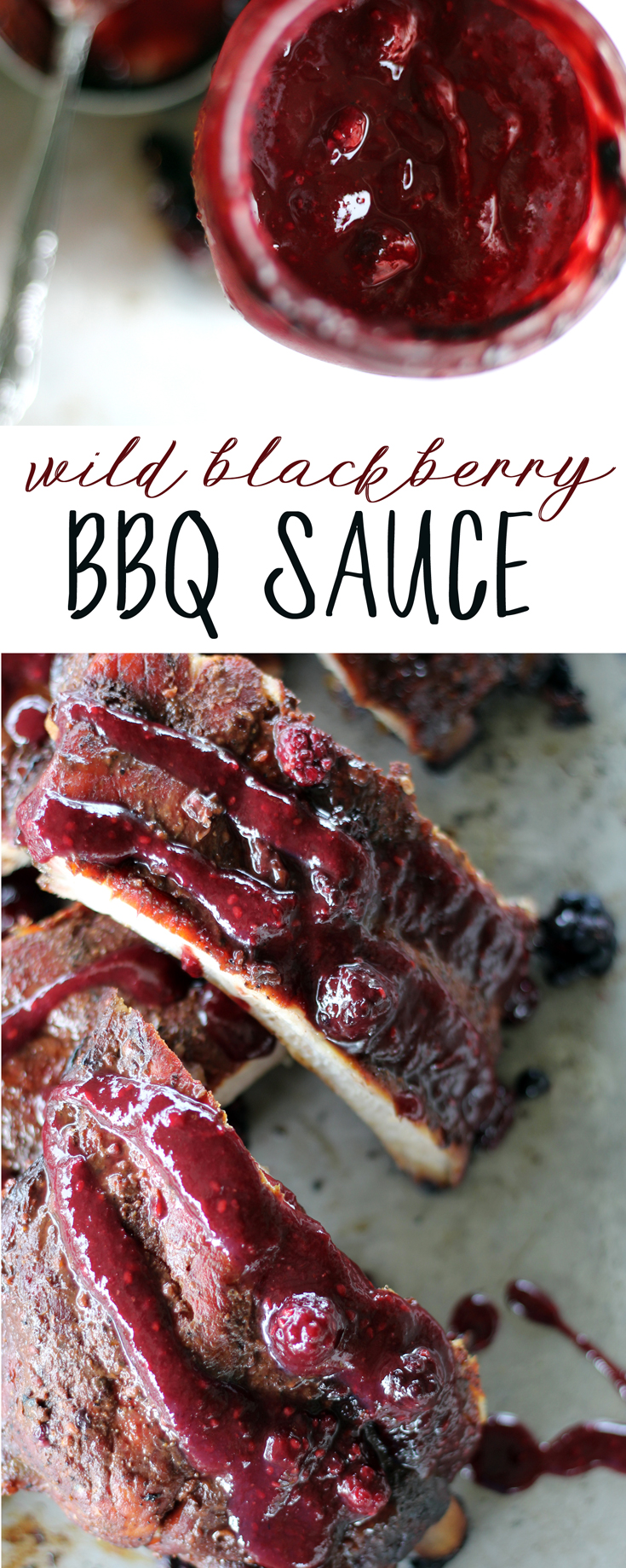 Sweet, fruity and tangy, our Wild Blackberry BBQ Sauce is lip-smacking good. Try it on ribs, chicken and more. Made with fresh hand-picked wild blackberries. #bbqsauce #blackberrybbqsauce