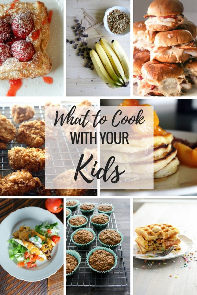 What to Cook with Your Kids