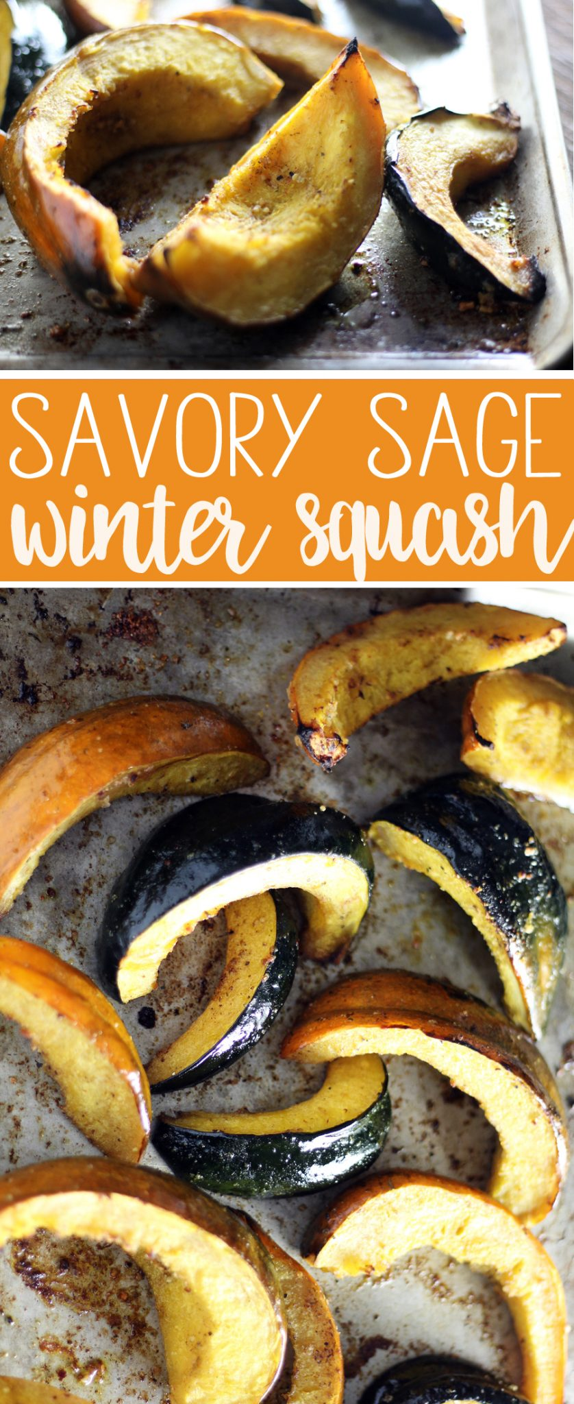 How to Make Savory Sage Winter Squash - Enjoy a rustic + seasonal side dish of slight sweet acorn winter squash tossed with olive oil, sage, and savory spice.  #wintersquash #acornsquash #easyrecipe