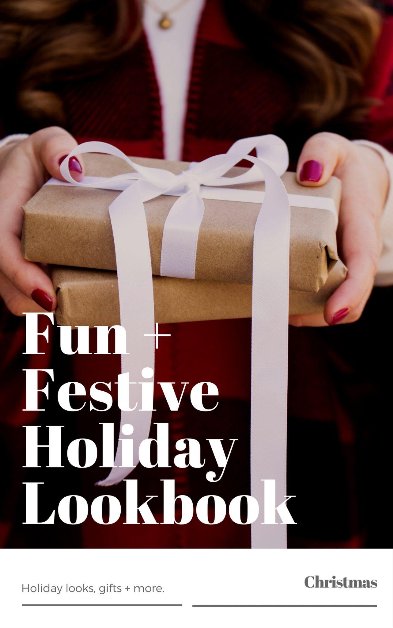 Fun + Festive Holiday Lookbook Christmas