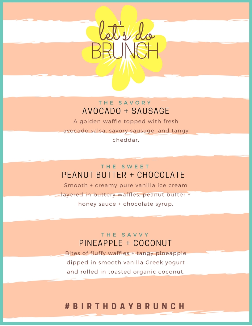"""Let's Do Lunch"" Waffle Bar Birthday Brunch Menu"