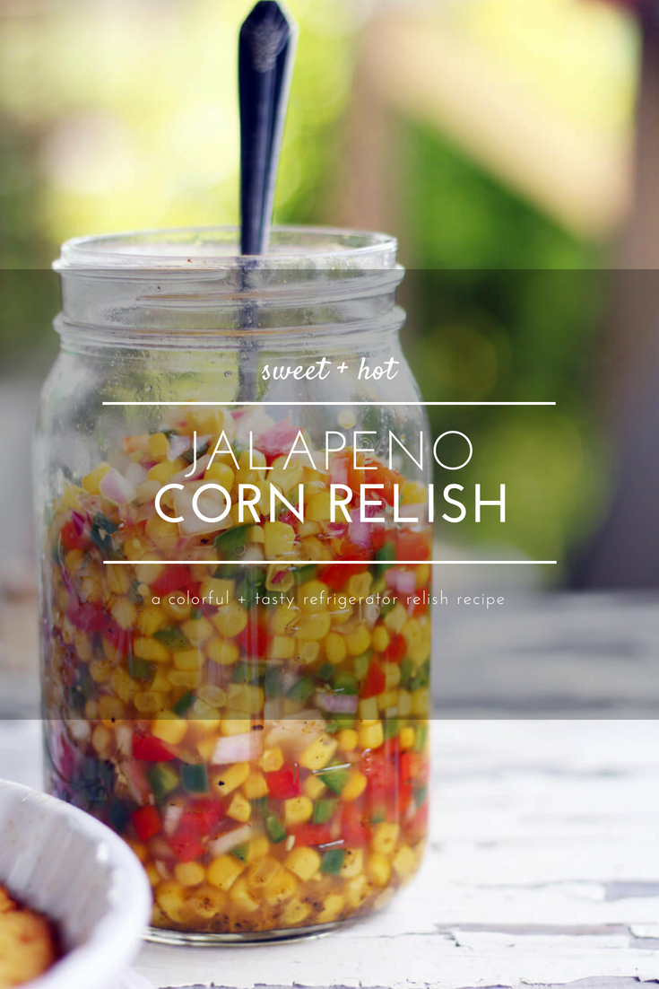 Sweet + tangy relish is one of my favorite things to make. Especially for the summer when the vegetables are fresh and full of flavor. This Sweet Hot Jalapeno Corn Relish is a perfect pop of sweet meets spicy to serve at your next gathering. Serve this colorful relish with chips, cornbread, or your favorite grilled main course.