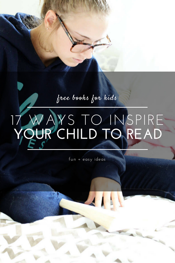 17 Ways to Inspire Your Child to Read- tips on how to inspire a love for reading. Learn about a program with Kellogg's + Scholastic forFree Books for Kids.