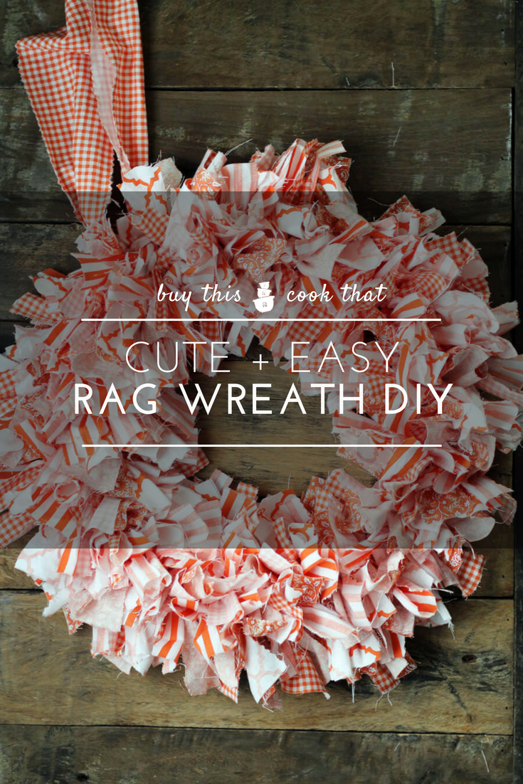 Cute + Easy Rag Wreath DIY | Buy This Cook ThatThis adorable Rag Wreath is perfect for crafters of any skill level. With a few bucks and a couple of hours, you can make a homemade wreath to fit your style. #ragwreath #wreath #easycraft #craft