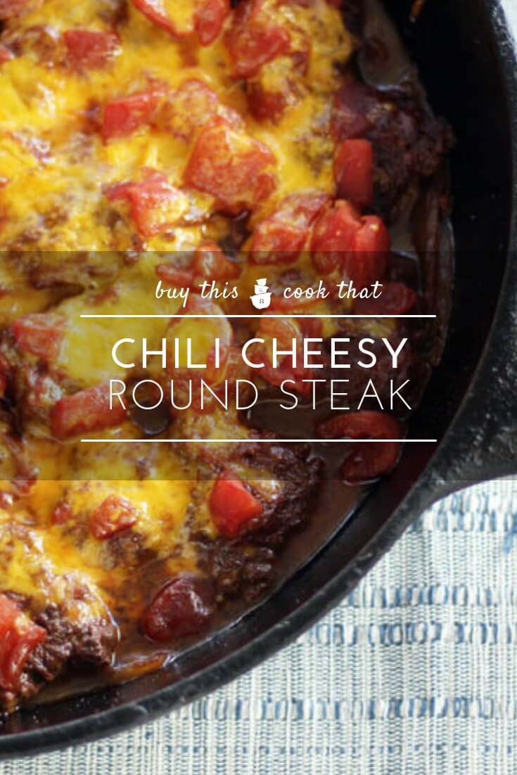 Chili Cheesy Round Steak | Buy This Cook ThatGet our family favorite tried and true recipe for an inexpensive cut of meat. Easy to prepare using basic pantry ingredients, this hearty and savory meal is prepared in just one skillet. Fork-tender round steak and all the fixings.   #roundsteak #oneskillet