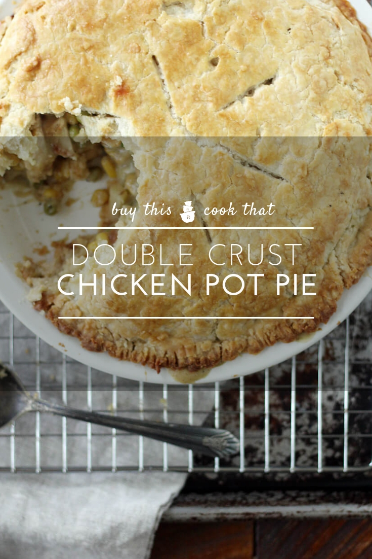 Homestyle Double Crust Chicken Pot Pie - Buy this Cook ThatThe Ultimate comfort food in a buttery, flaky homemade crust. Filled with savory chicken and hearty vegetables in a thick gravy, this is the best chicken pot pie ever.  #chickenpotpie