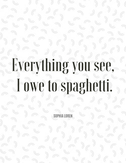 Food Quotes - Sophia Loren