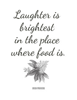 Food Quotes - Irish Proverb