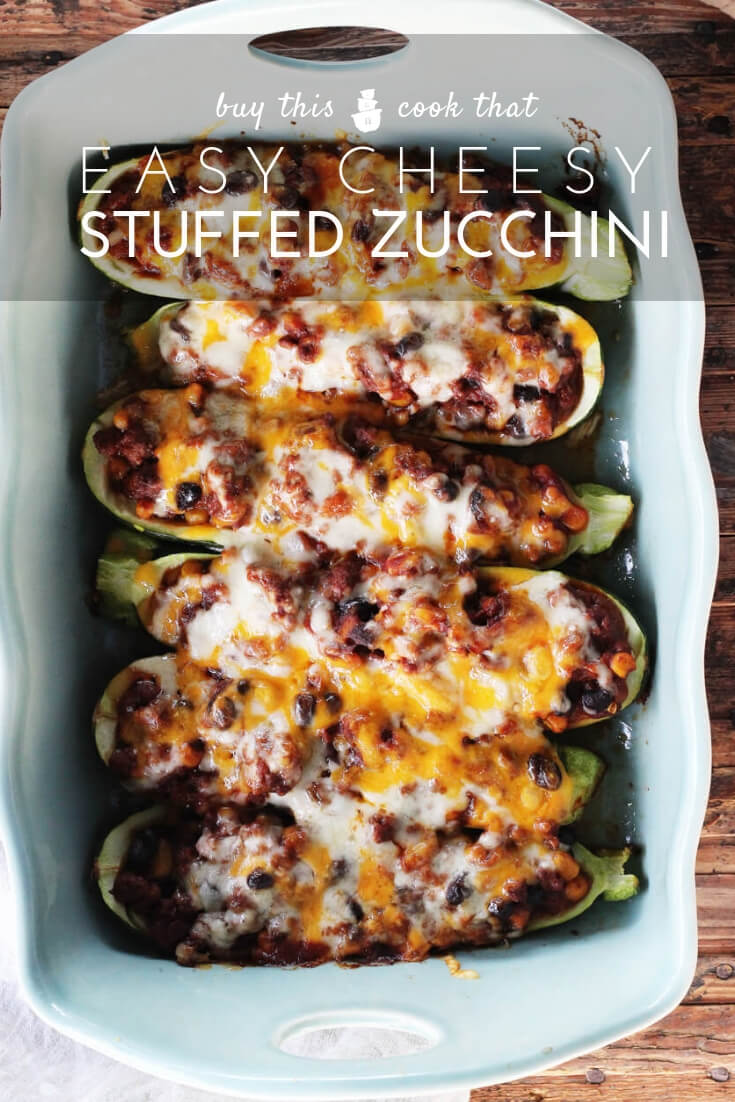 Cheesy (and Easy) Stuffed Zucchini | Buy This Cook ThatLooking for an easy recipe the whole family will love? Try Cheesy (and Easy) Stuffed Zucchini. Fresh zucchini stuffed with a savory, lean beef mixture and topped with melty cheddar.   #stuffedzucchini #dinnerrecipe