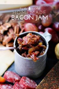 Homemade Bacon Jam + Gourmet Cheese Board