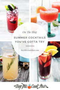 4 Summer Cocktails You've Gotta Try   Buy This Cook That #summercocktails #cocktails