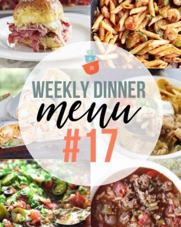 Weekly Dinner Menu Plan #17
